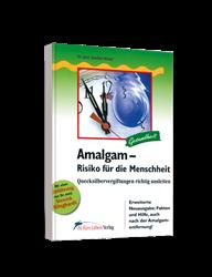 Buch: Amalgam - Risiko für die Menschheit
