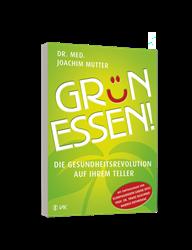 Buch: Grün essen - Die Gesundheitsrevolution auf Ihrem Teller