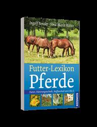Buch: Futter-Lexikon Pferde